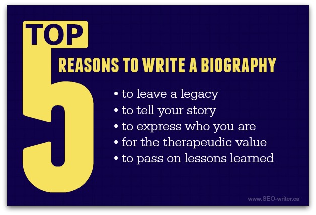 Why write a biography