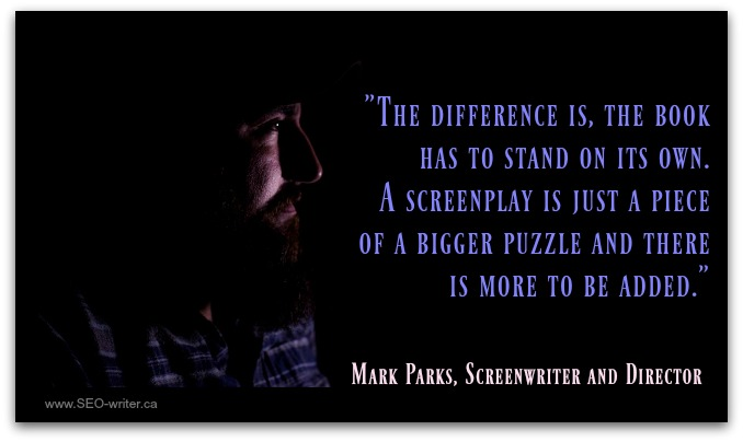 Mark Parks quote on screenplays